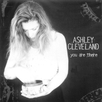 Ashley Cleveland's You Are There Album Cover